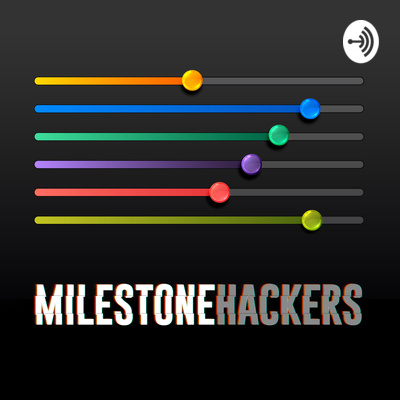 Podcast Interview with Milestone Hackers